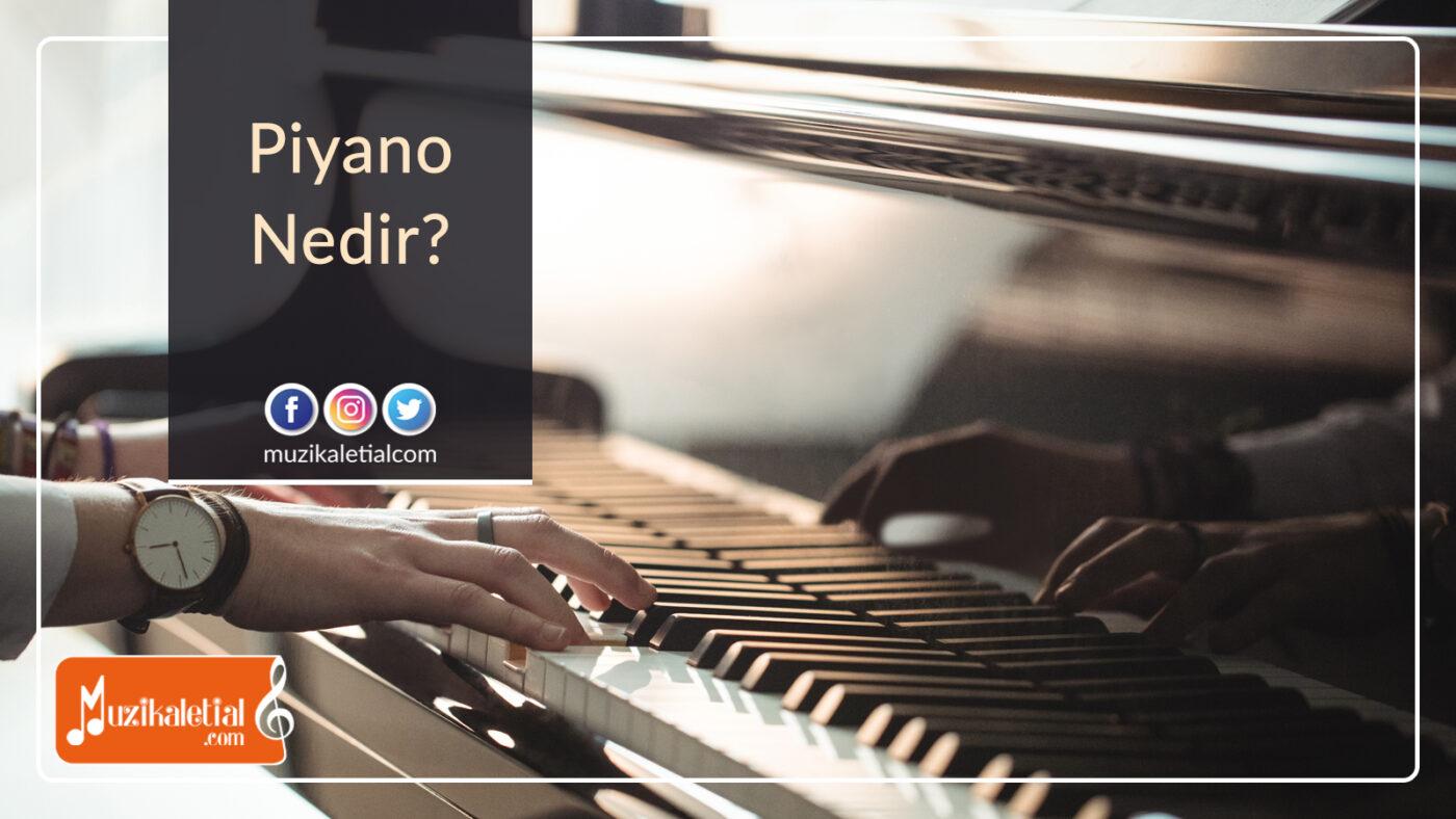 Piyano nedir?